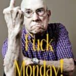 Faen mandag!