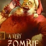 Dag 23: Zombie Santa – Advent Calendar from the Crypt
