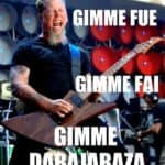 Gimme Fue! Gimme Ask! Gimme Dabajabaza!