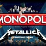 No Battery necessary: Metallica Monopoly