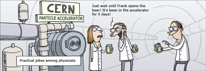 Lustige Spässe unter Kollegen am CERN
