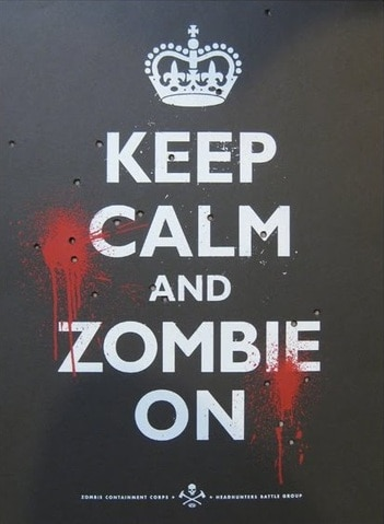 Keep Calm and Zombie On!