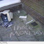 Jeg hader mandage!!!