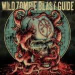 Wild Zombie Blast Guide – Debut Album zum kostenlosen Download
