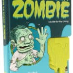 How To Speak Zombie – A Guide for the Living