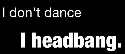 I don't Dance!