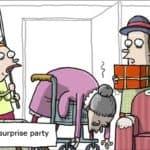Gertrude war zu alt für Überraschungspartys
