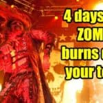 4 days until Zombie burns down your town!