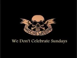DBD: We Don't Celebrate Sundays - Hardcore Superstar