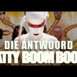 DBD: Fatty Boom Boom – Die Antwoord