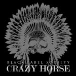 DH: Crazy Horse – Label Society Negro