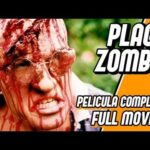 PLAGA zombie – Full Movie