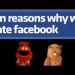10 Raisons pour lesquelles We Hate Facebook