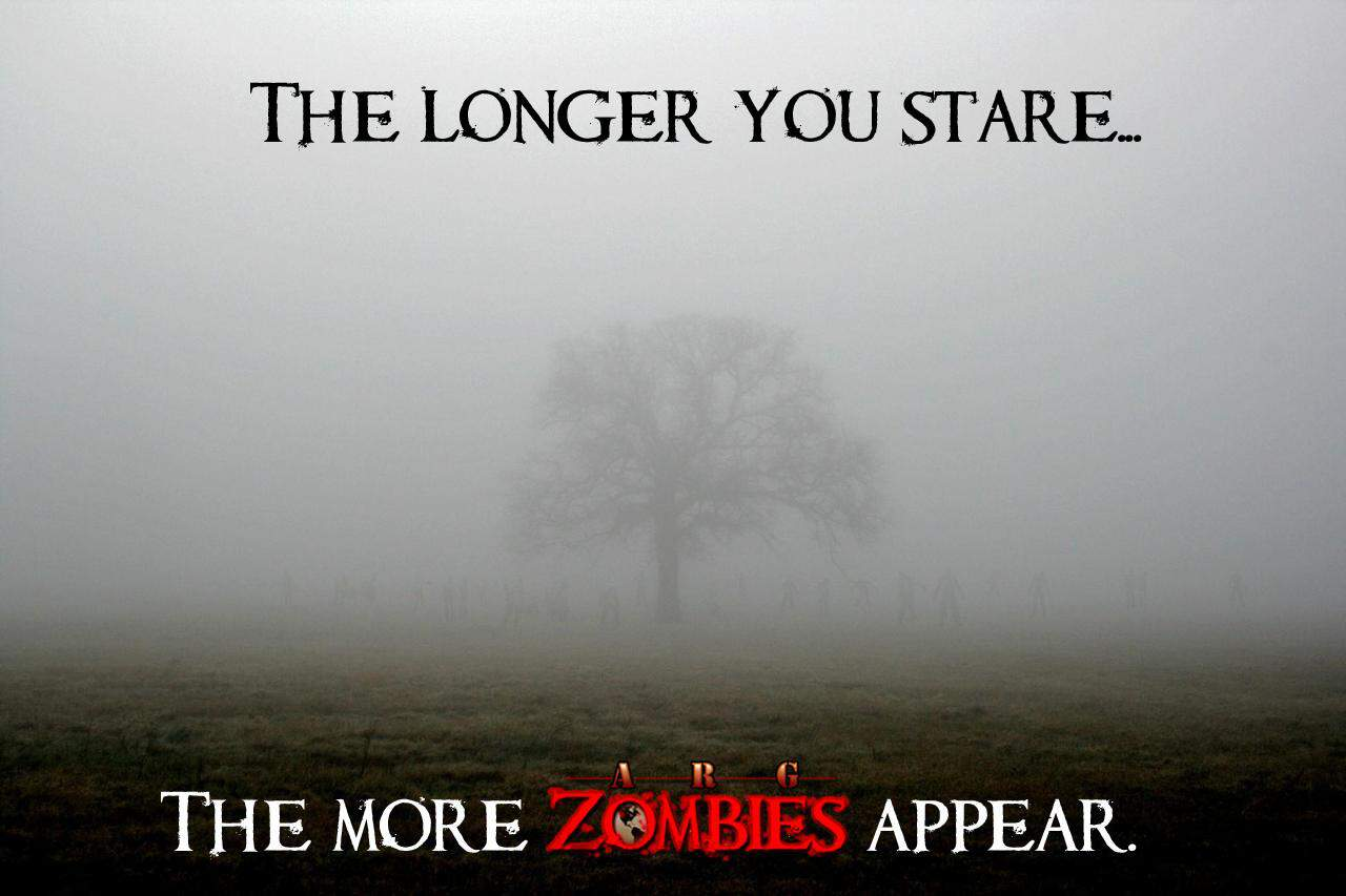 The longer you stare, the more Zombies appear.