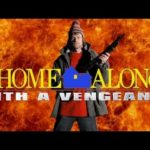 Home Alone (With A Vengeance) – The sequel to Home Alone