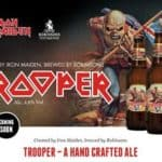 Trooper - Soon there will be Iron Maiden Beer