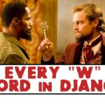 Django Unchained: Alle W-ord som Supercut