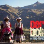 Peru und Bolivien – Uma viagem de stop-motion