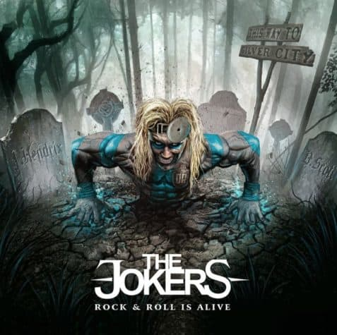 De Jokers - Rock & Roll Is Alive