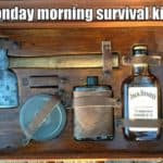 Monday Morning Survival-Kit