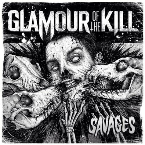 Glamour of the Kill - Savages
