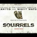 Squirrels – Trailer (HD)