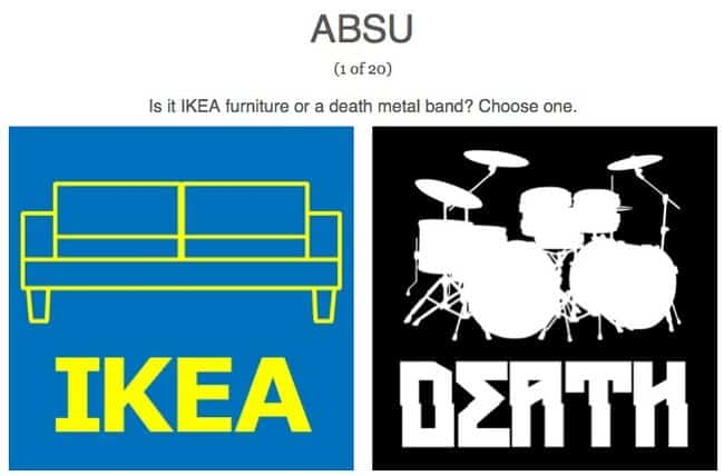 Quiz: IKEA Produkt oder Death Metal Band?