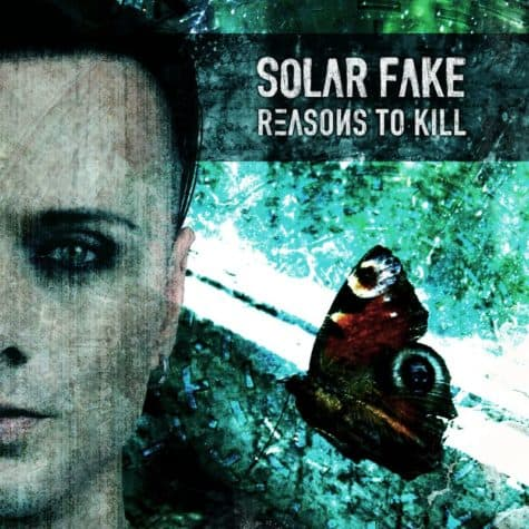Solar Fake - Reasons To Kill