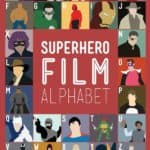 Superhero Film Alfabet
