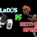 GLaDOS vs. Mother Brain – Boss Battle