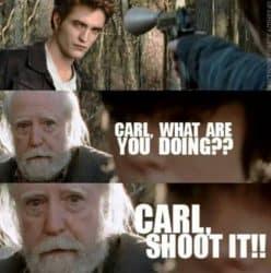 Shoot him Carl, shoot him!