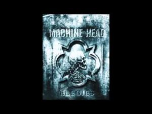 DBD: Elegies DVD Covers 2004 - Machine Head