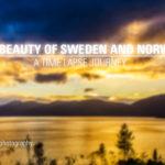 Die Schönheit Schwedens und Norwegens im Zeitraffer