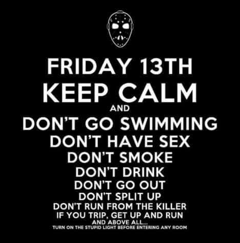Friday 13th - Keep Calm