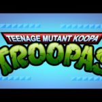 O Teenage Mutant Koopa Troopas