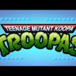 The Teenage Mutant Koopa Troopas