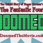 Doomed: The Untold Story di di Roger Corman The Fantastic Four – Rimorchio