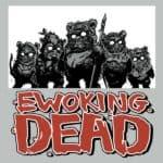 Ewoking Koszulka Martwego