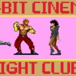 Fight Club – 8 Bit Cinema