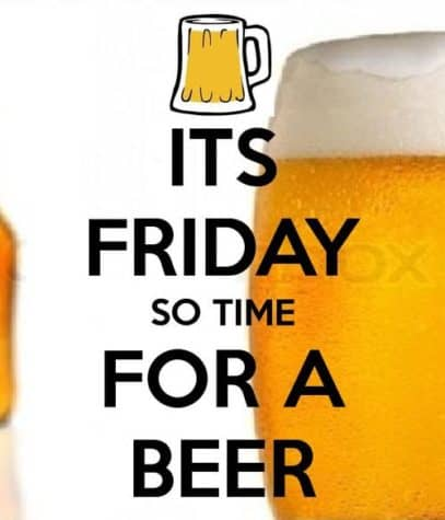 It's Friday, so it's time for a beer!