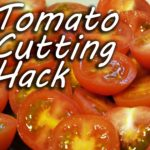 Tomatoes cut like MacGyver