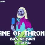"""The Game of Thrones"" Tema 80s Style"