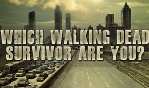 Welke Walking Dead Survivor bent u?