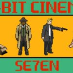 Se7en als 8-Bit Video Game
