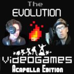 The Evolution of Video Games – Acapella Edition