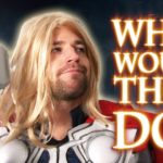 What would Thor do?