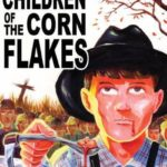 C̩r̩ales de la crypte РAujourd'hui: Children of the Corn Flakes