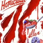 Cereals from the Crypt – Today: Homicidal Killer