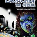 Cereais from the Crypt – Hoje: Exorcrisp o Cereal