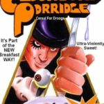 Cereals from the Crypt – Today: Clockwork Porridge